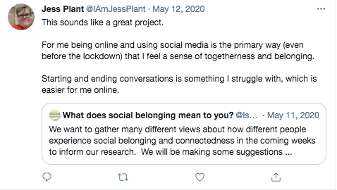 Image of twitter post:being online and using social media is the primary way (even before the lockdown) that I feel a sense of togetherness and belonging